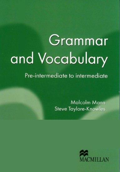 Grammar and Vocabulary [Macmillan]