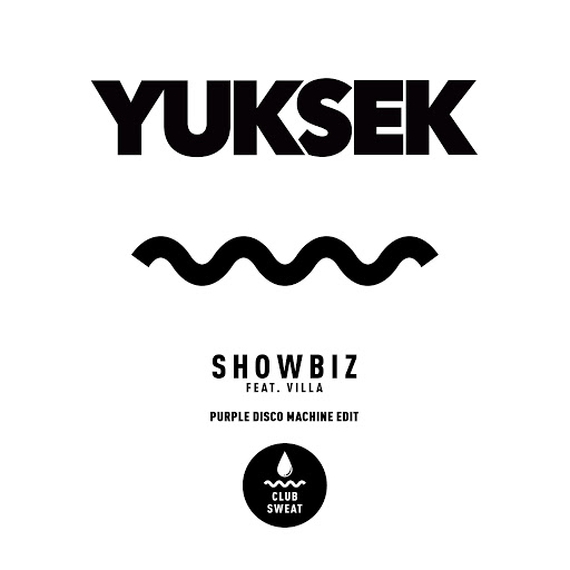 Yuksek альбом Showbiz (feat. Villa) [Purple Disco Machine Edit]