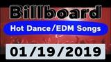 Billboard Top 50 Hot DanceElectronicEDM Songs (January 19, 2019)