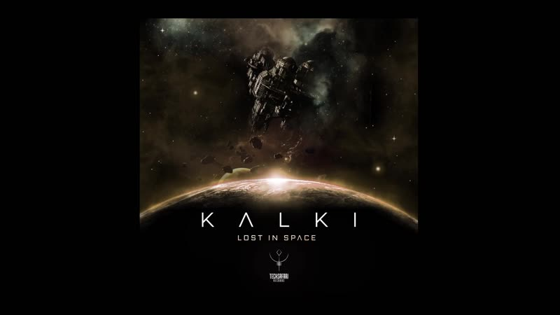Kalki - Lost in Space (Original Mix)