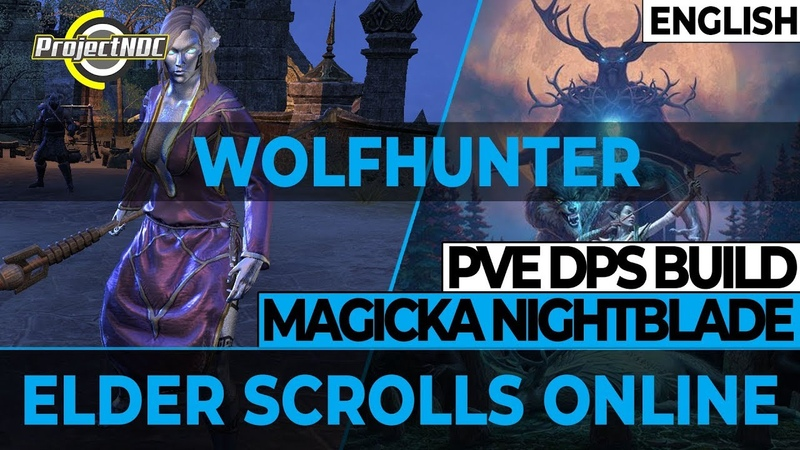 ESO - Magicka Nightblade PVE Build Update for Wolfhunter (English)