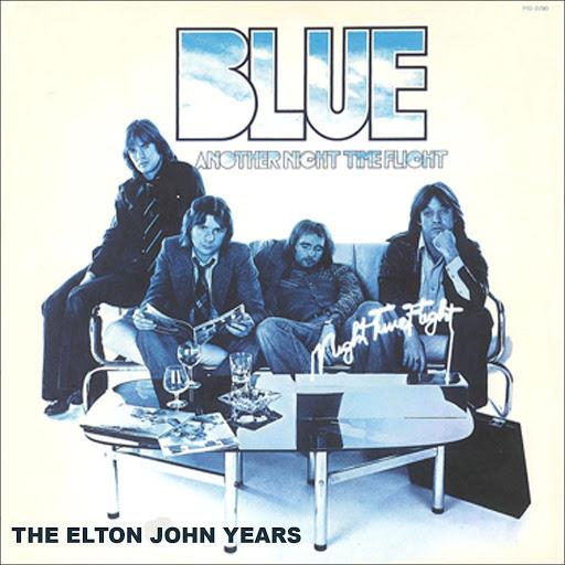 Blue альбом Another Night Time Flight (The Elton John Years)