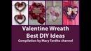 Лучшие идеи веночков ко Дню Святого Валентина.