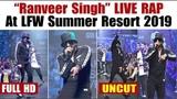Ranveer Singh's CRAZY Rap At LFW Summer Resort 2019 Lakme Fashion Week Day 5