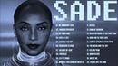 SADE Greatest Hits - Full Album / The Best Of Sade Songs
