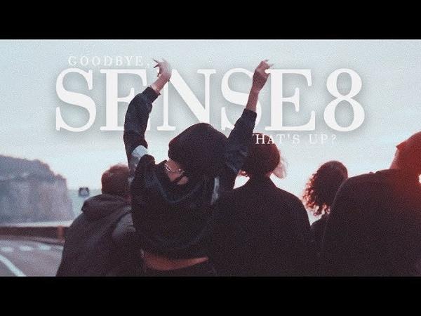 GOODBYE, SENSE8 ✘ Whats Up