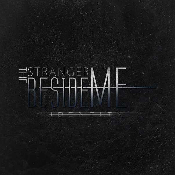 The Stranger Beside Me - Identity [EP] (2014)