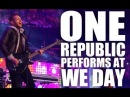 OneRepublic Performs Feel Again at We Day 2012