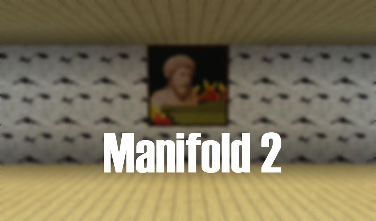 [Map][1.8+] Manifold 2 - карта с качественными испытаниями