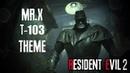 RESIDENT EVIL 2 REMAKE OST - MR.X Theme Music (T-103)