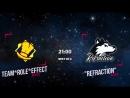 Team*Role*Effect vs Refraction - Дуэль Кланов 14