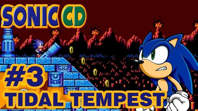 Sonic the Hedgehog CD part 3 (1080p)► Tidal Tempest 3