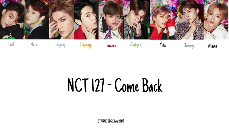 NCT 127 - Come Back Lyric Video (KAN|ROM|ENG)