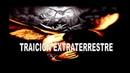 TRAICIÓN EXTRATERRESTRE
