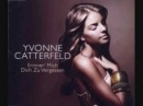 Yvonne Catterfeld Erinner mich dich zu vergessen