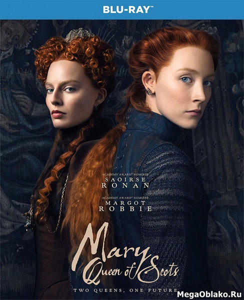 Две королевы / Mary Queen of Scots (2018/BDRip/HDRip)