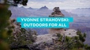 Yvonne Strahovski: Outdoors For All