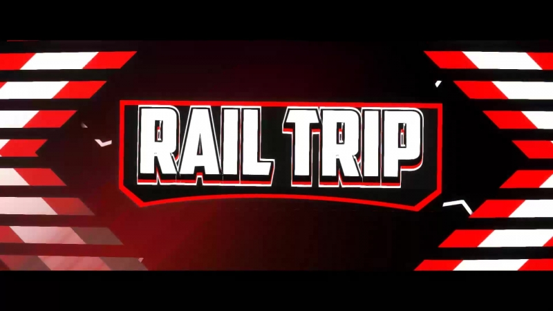 Интро для Rail Trip by TSL|Design