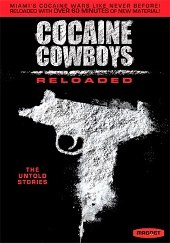 Cocaine Cowboys Reloaded (2013) - Subtitulada