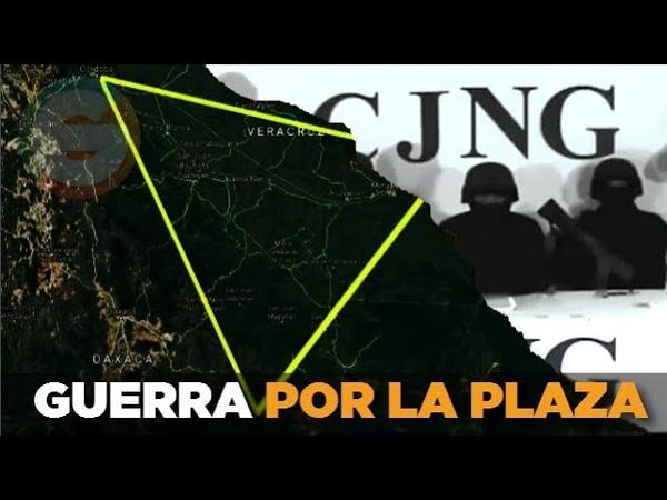 CJNG en Oaxaca y Veracruz