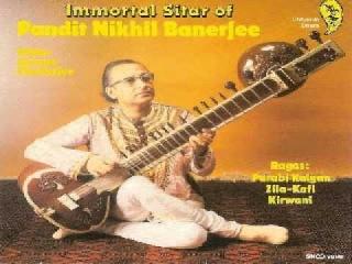 Pandit Nikhil Banerjee - Raag Kirwani