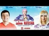 Salom Natasha  Салом Наташа (O'zbek kino 2014)