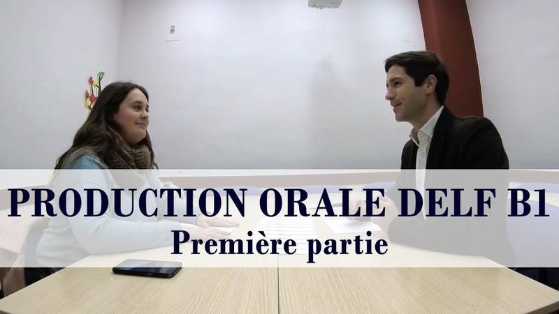 PRODUCTION ORALE DELF B1 - Entretien dirigé sous-titres
