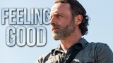 (TWD) Rick Grimes Feeling Good
