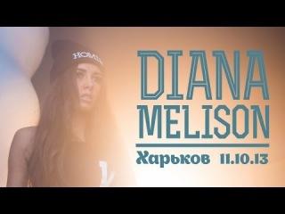 Диана Мелисон 11.10.13 | Holiday club г.Харьков