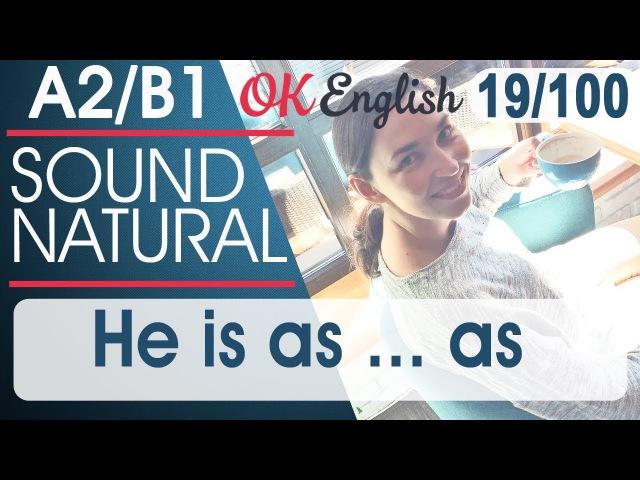 19 100 He is as as Он такой как 🇺🇸 Разговорный английский 100 английских фраз