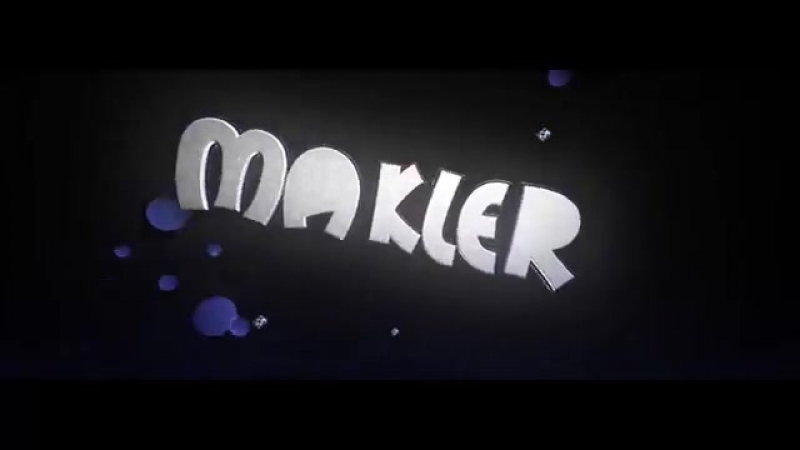 интро для makler от ❂⎛₱ØĐ₱ł₴⎛❂₣Ø₮Ø❂(ORIGINAL Z O L Y H K A )