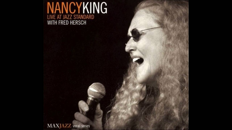 Nancy King Fred Hersch - If You Never Come To Me