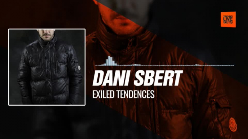 @danisbert - Exiled Tendences 06-12-2017 Music Periscope Techno