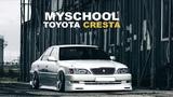 MySchool - Toyota Cresta