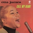 Etta James альбом Call My Name