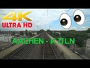 【4K】 Führerstandsmitfahrt Aachen Hbf - Köln Nippes . LZ fahrt Baureihe 185
