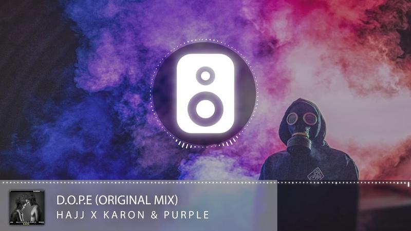 HAJJ X Karon Purple - D.O.P.E (Original Mix)