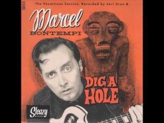 Marcel Bontempi - Dig A Hole ( Bop Version)