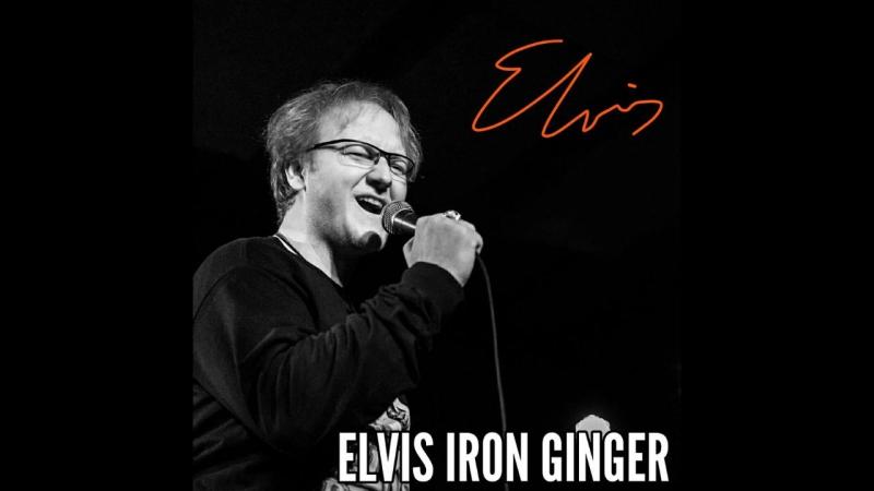 A LITTLE LESS CONVERSATION - ELVIS IRON GINGER