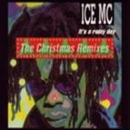 ICE MC альбом It's a Rainy Day Christmas Remix