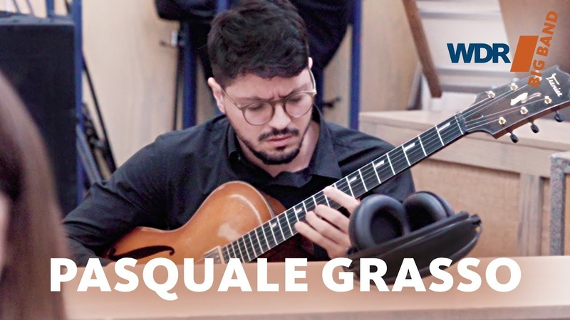 Pasquale Grasso feat. by WDR BIG BAND: Monopoly | Rehearsal