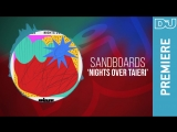 Sandboards Nights Over Taieri DJ Mag new music premiere