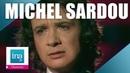 10 tubes de Michel Sardou que tout le monde chante | Archive INA