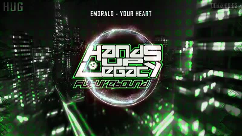 EM3RALD - Your Heart