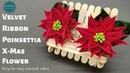 How to make Velvet Ribbon Poinsettia X Mas Flower MyInDulzens