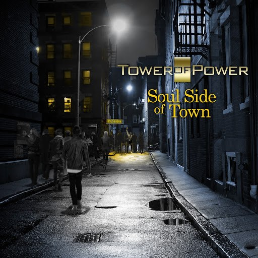 Tower of Power альбом Soul Side of Town