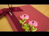 DIY Greeting Card Paper Quilling Flower Art by HandiWorks