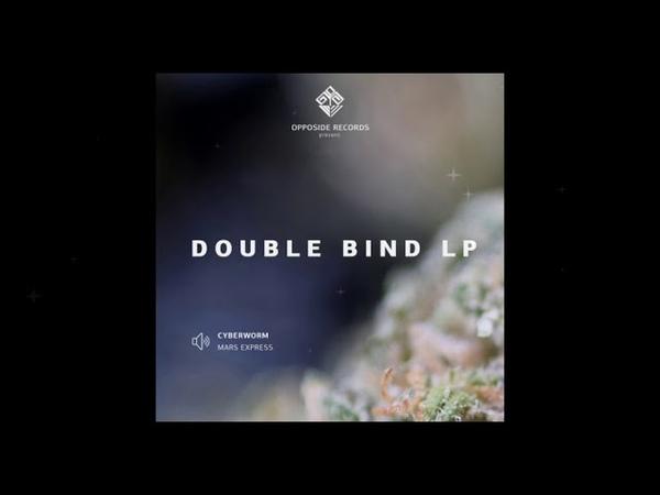 VA - Double Bind LP [Opposide OPPOP12] Full Album