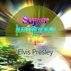 Elvis Presley альбом Super Luminous Hits