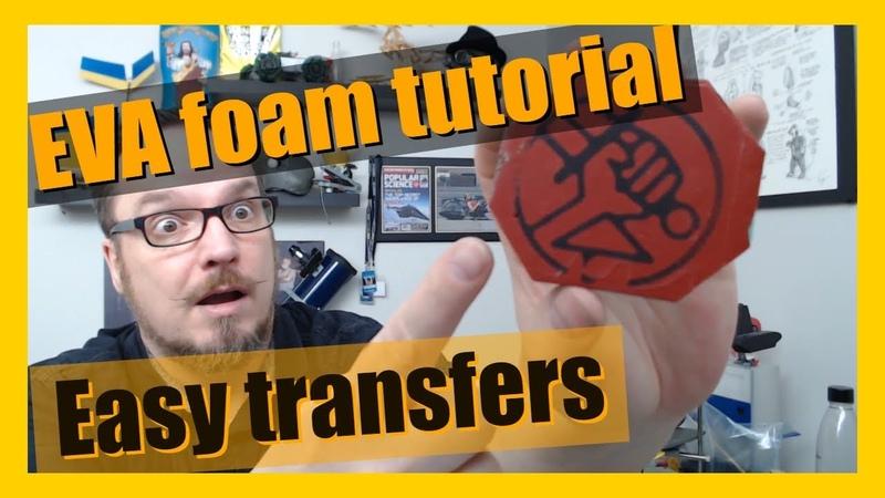 EVA foam cosplay tutorial - create your own transfers